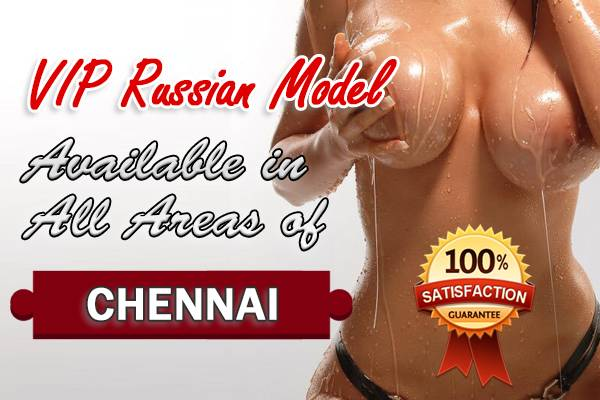 Chennai Russian Escorts
